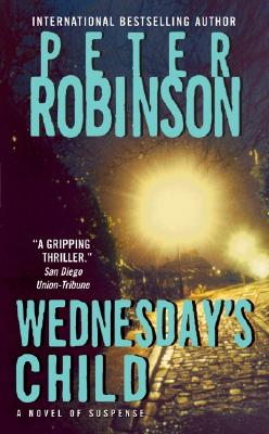 Wednesday's Child By Robinson, Peter